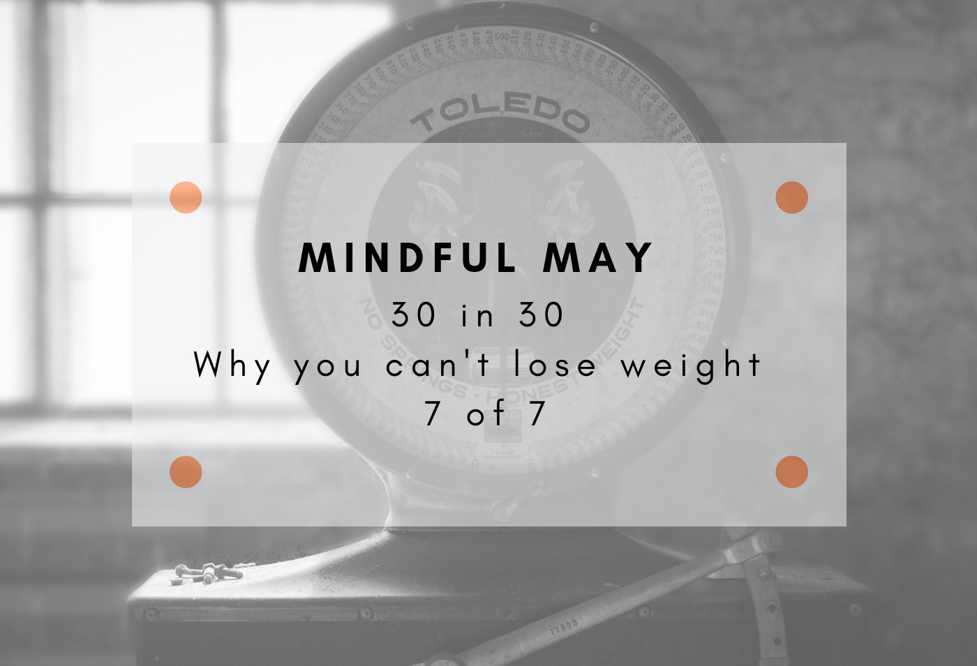 why you can't lose weight: 7 of 7
