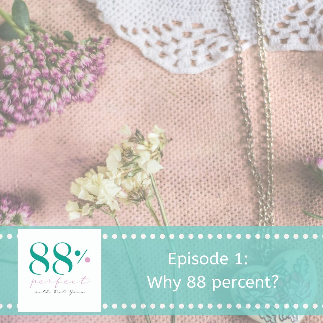 Why 88 percent?