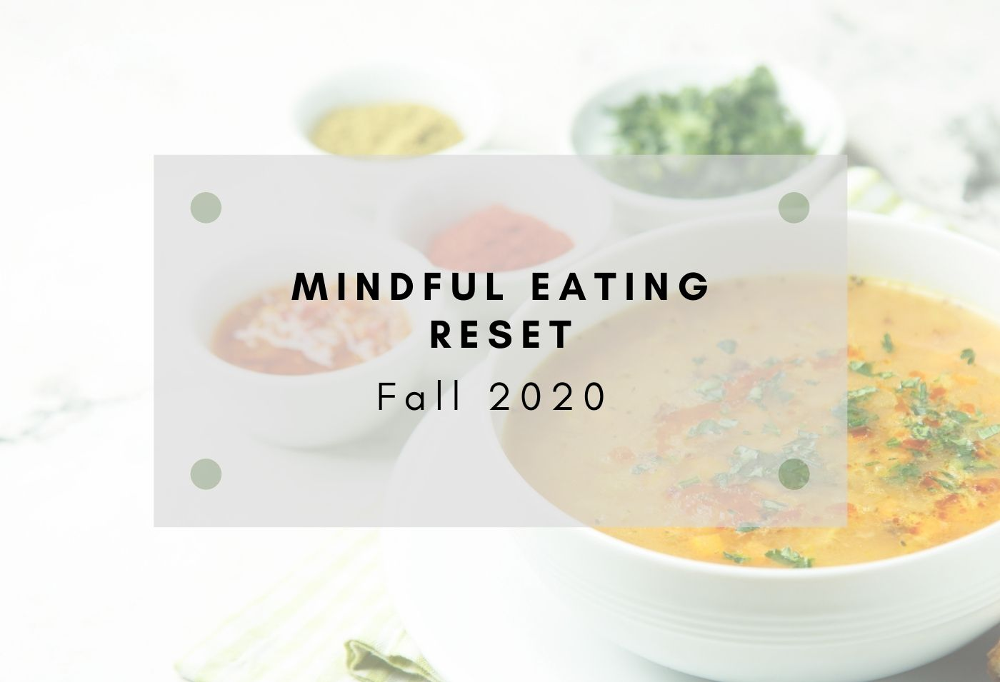 Fall Mindful Eating Reset